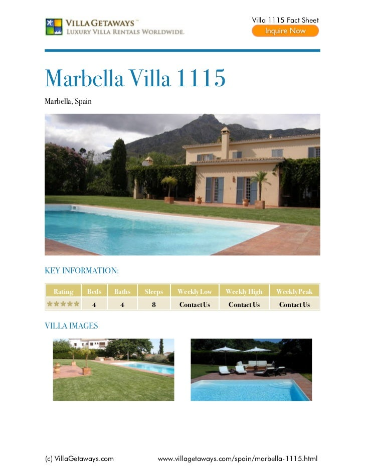 Villa 1115 Fact SheetMarbella Villa 1115Marbella, SpainKEY INFORMATION:  Rating     Beds       Baths   Sleeps     Weekly L...