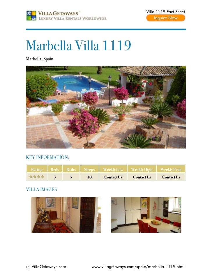 Villa 1119 Fact SheetMarbella Villa 1119Marbella, SpainKEY INFORMATION:  Rating     Beds       Baths   Sleeps     Weekly L...