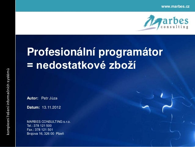www.marbes.cz                                        Profesionální programátor                                        = ne...