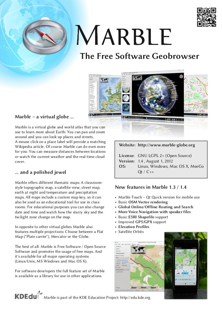 The Free Software GeobrowserMarble – a virtual globe ...Marble is a virtual globe and world atlas that you canuse to learn...