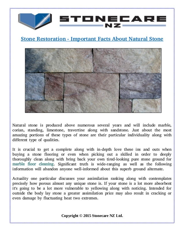 Stone Restoration ­ Important Facts About Natural Stone Natural stone is produced above numerous several years and will in...