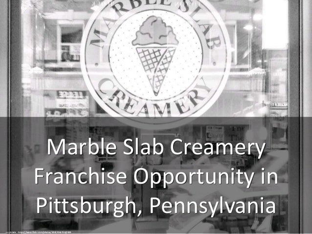 Marble Slab Creamery Franchise Opportunity in Pittsburgh, Pennsylvania cc: striatic - https://www.flickr.com/photos/344274...