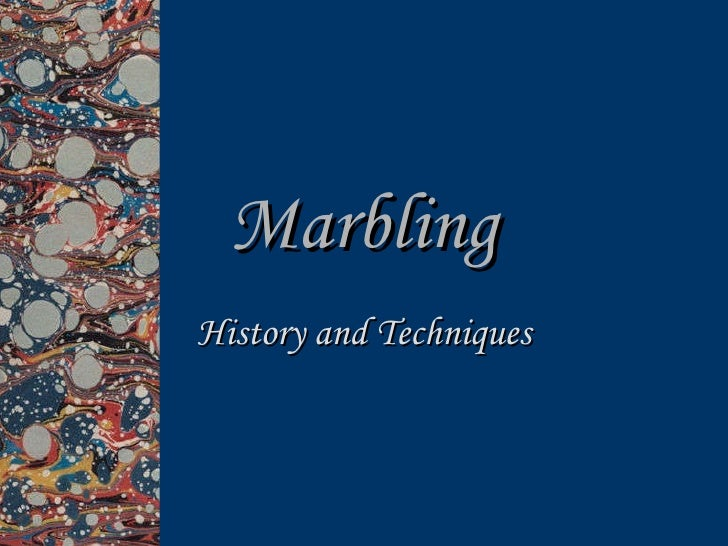 Marbling History and Techniques