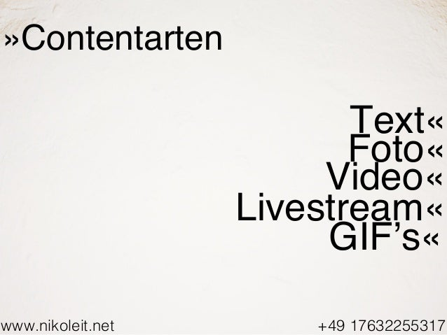www.nikoleit.net +49 17632255317 »Contentarten Text« Video« Foto« Livestream« GIF's«