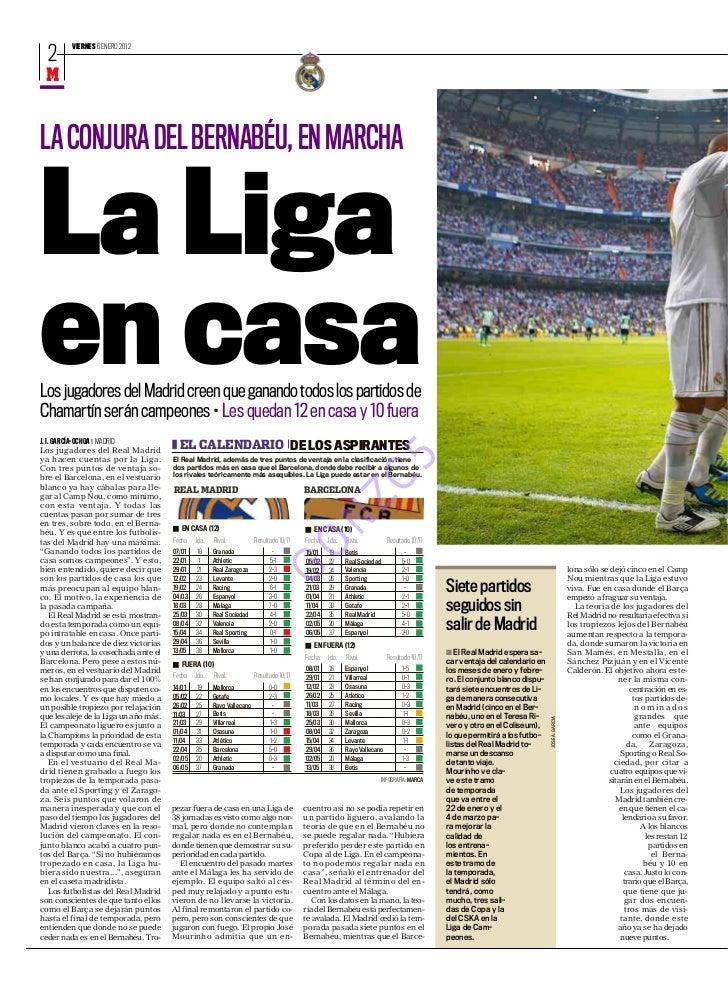 VIERNES 6 ENERO 2012  2 M         REAL MADRIDLA CONJURA DEL BERNABÉU, EN MARCHALa Ligaen casaLos jugadores del Madrid cree...