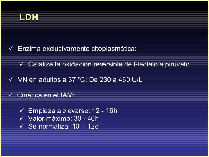 LDH <ul><li>Enzima exclusivamente citoplasmática: </li></ul><ul><ul><li>Cataliza la oxidación reversible de l-lactato a pi...