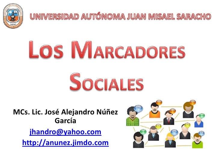 MCs. Lic. José Alejandro Núñez             García    jhandro@yahoo.com http://anunez.jimdo.com