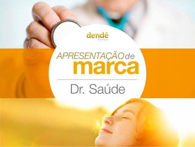 APRESENTA��O marca de Dr. Sa�de