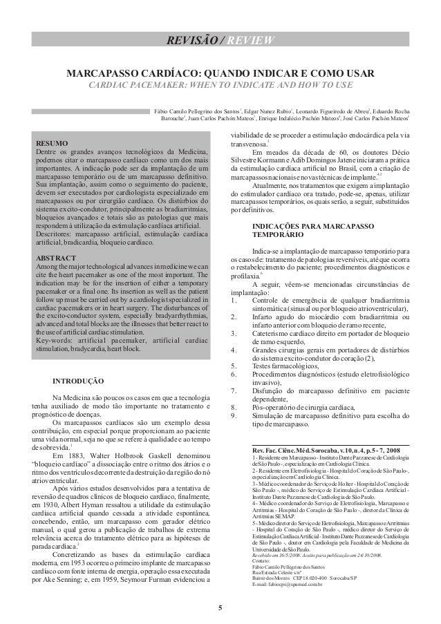 REVISÃO / REVIEW MARCAPASSO CARDÍACO: QUANDO INDICAR E COMO USAR CARDIAC PACEMAKER: WHEN TO INDICATE AND HOW TO USE Fábio ...