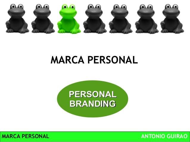 MARCA PERSONAL ANTONIO GUIRAOMARCA PERSONALPERSONALPERSONALBRANDINGBRANDING