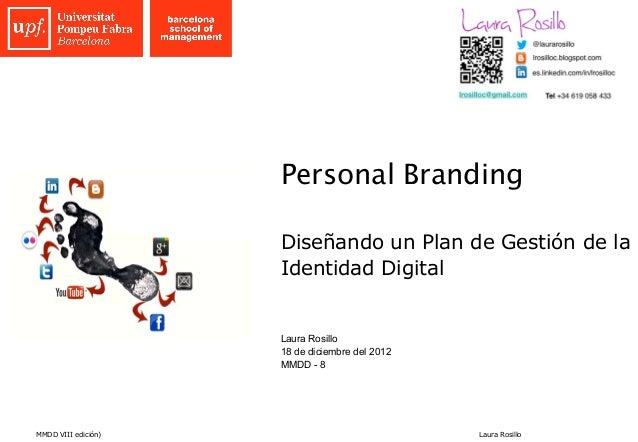 Personal Branding                     Diseñando un Plan de Gestión de la                     Identidad Digital            ...