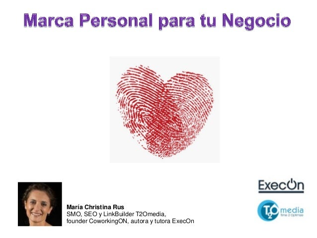 1. María Christina Rus SMO, SEO y LinkBuilder T2Omedia, founder CoworkingON, autora y tutora ExecOn