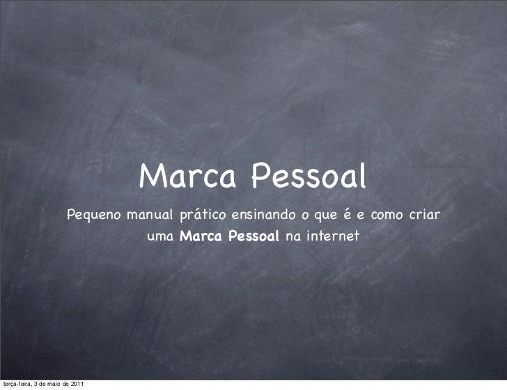 Marca Pessoal                       Pequeno manual prático ensinando o que é e como criar                                 ...