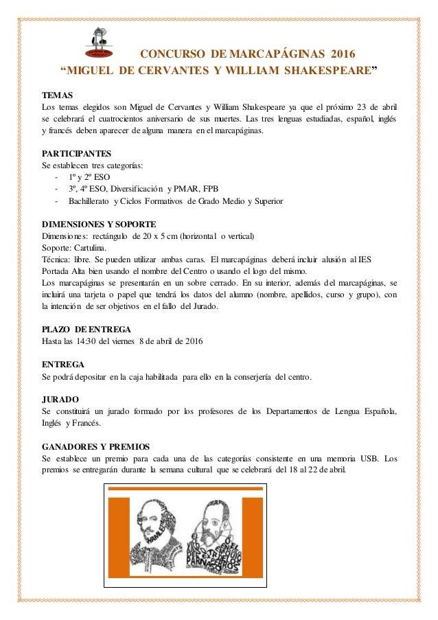 """CONCURSO DE MARCAPÁGINAS 2016 """"MIGUEL DE CERVANTES Y WILLIAM SHAKESPEARE"""" TEMAS Los temas elegidos son Miguel de Cervantes..."""