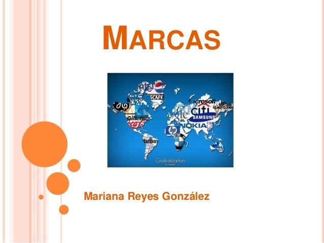 MARCAS  Mariana Reyes González