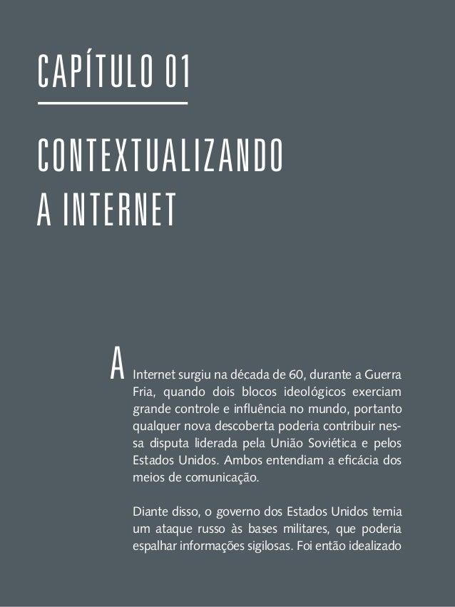 um modelo de troca e compartilhamento que permitisse a descentralização das informações. Assim, foi criada uma rede, a ARP...