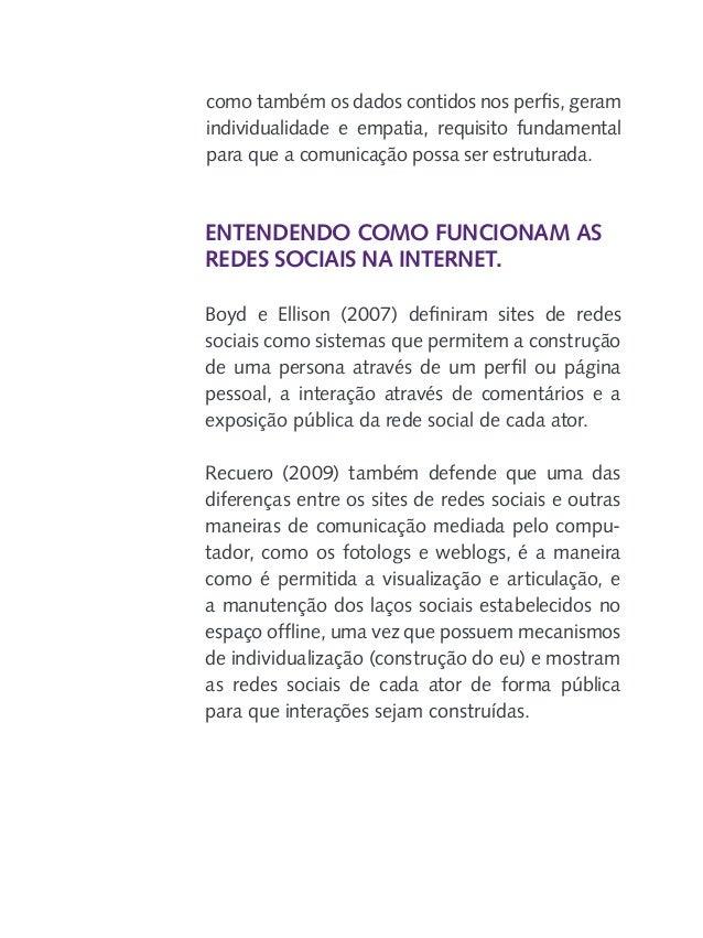 A interatividade social através dos sites de redes sociais As conexões nos sites de redes sociais podem ser percebidas de ...