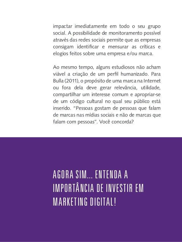 CAPÍTULO 3 SEM MARKETING DIGITAL NÃO DÁ  N  ovas formas de divulgar produtos e serviços, conquistar novos clientes e ter u...
