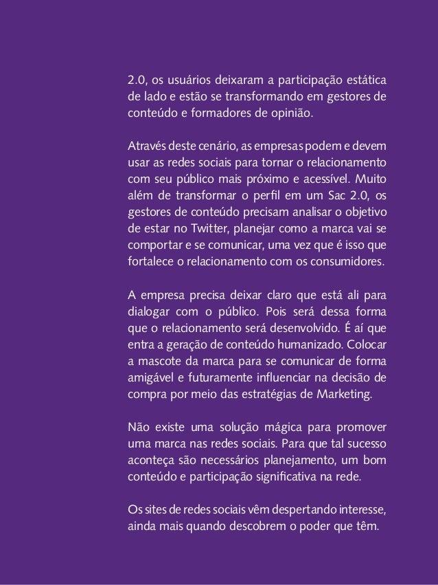 REFERÊNCIAS ADOLPHO, Conrado. Os 8 Ps do Marketing Digital. O guia estratégico de Marketing Digital. Novatec. 2011. ADOLPH...