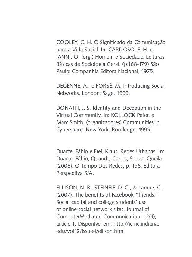 GABRIEL, Martha. Marketing na era digital, conceitos, plataformas e estratégias. São Paulo: Novatec, 2010. GARTON, L.; HAY...