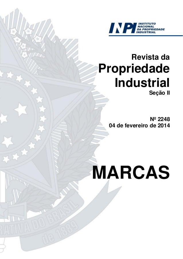 Revista da  Propriedade Industrial Seção II  Nº 2248 04 de fevereiro de 2014  MARCAS