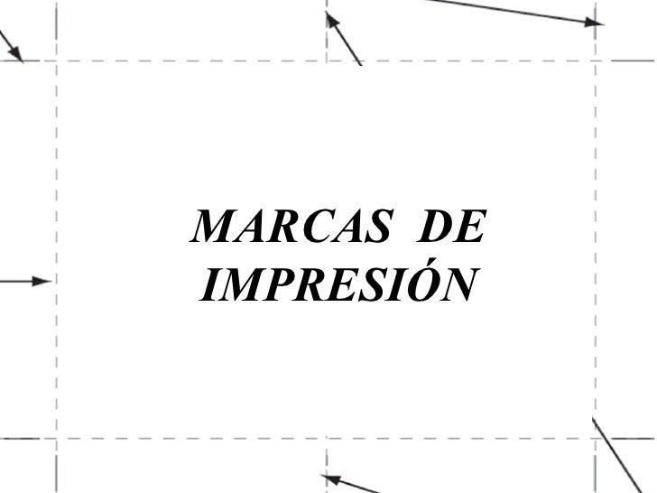 MARCAS  DE IMPRESIÓN