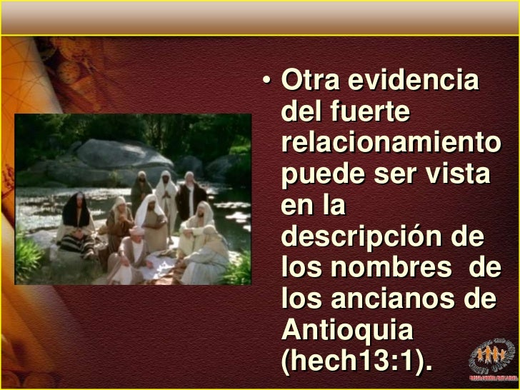 Otra evidencia del fuerte relacionamiento puede ser vista en la descripción de los nombres  de los ancianos de Antioquia (...
