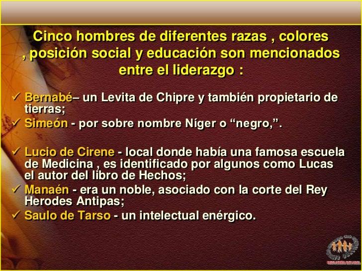 Cinco hombres de diferentes razas , colores , posición social y educación son mencionados entre el liderazgo :<br /><ul><l...