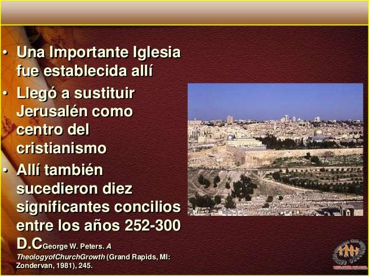 Una Importante Iglesia fue establecida allí <br />Llegó a sustituir Jerusalén como centro del cristianismo<br />Allí tambi...