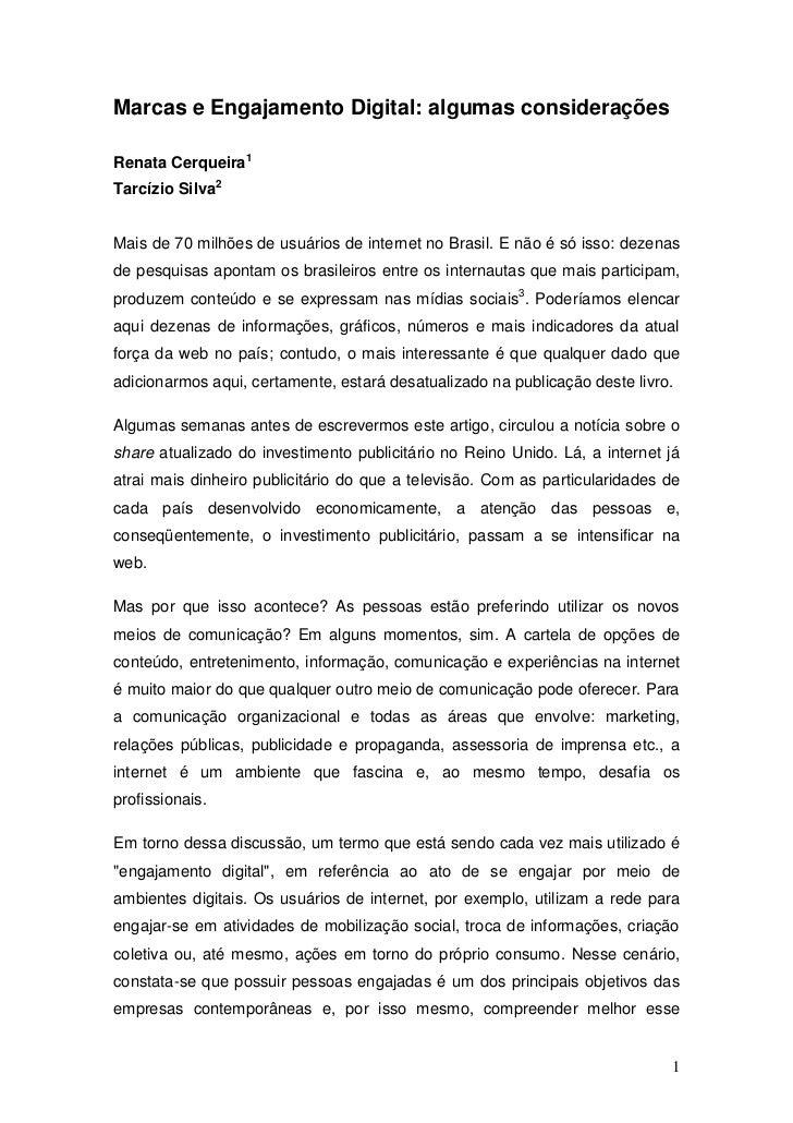 Marcas e Engajamento Digital: algumas consideraçõesRenata Cerqueira1Tarcízio Silva2Mais de 70 milhões de usuários de inter...