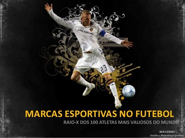 Marcas Esportivas no Futebol 100 Jogadores Mais Valiosos
