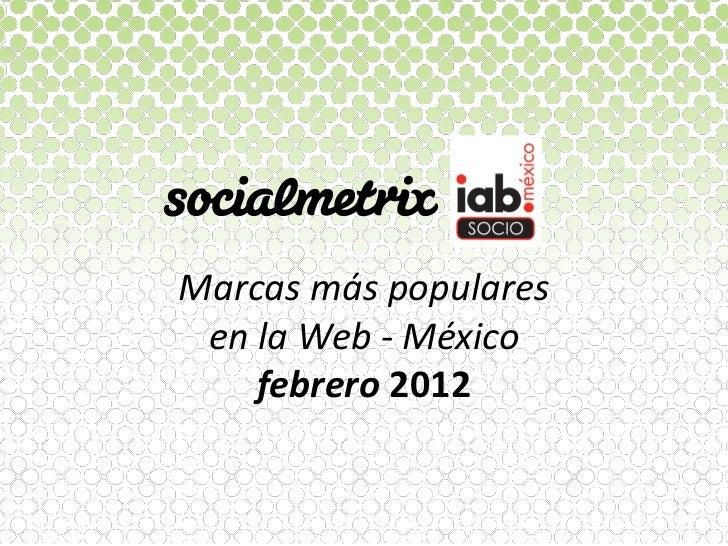 Marcasmáspopulares enlaWeb‐México    febrero2012