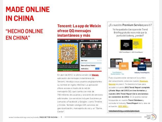 MADE ONLINEIN CHINA                                                             Tencent: La app de Weixin                 ...