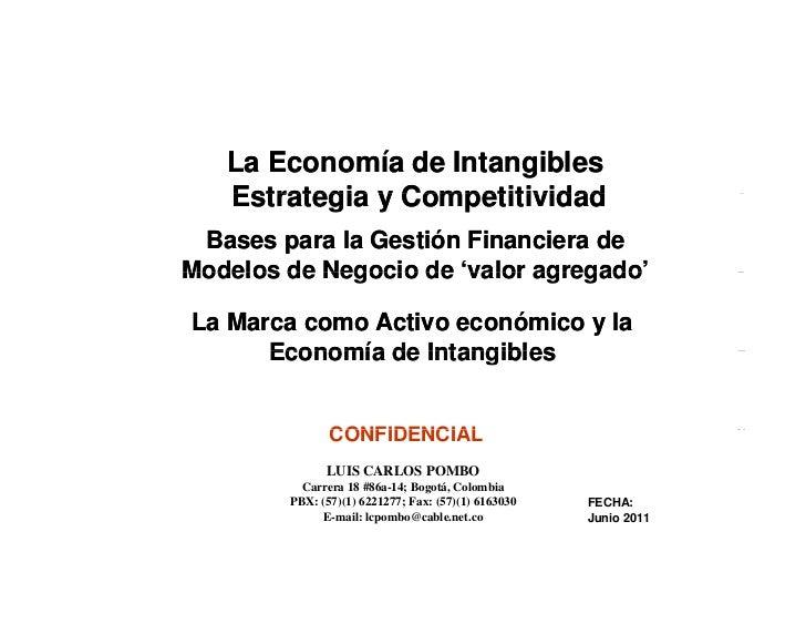 La Economía de Intangibles                  Estrategia y Competitividad           Bases para la Gestión Financiera de     ...