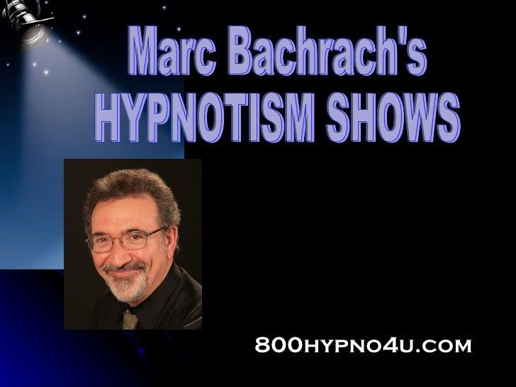 800hypno4u.com Marc Bachrach's HYPNOTISM SHOWS