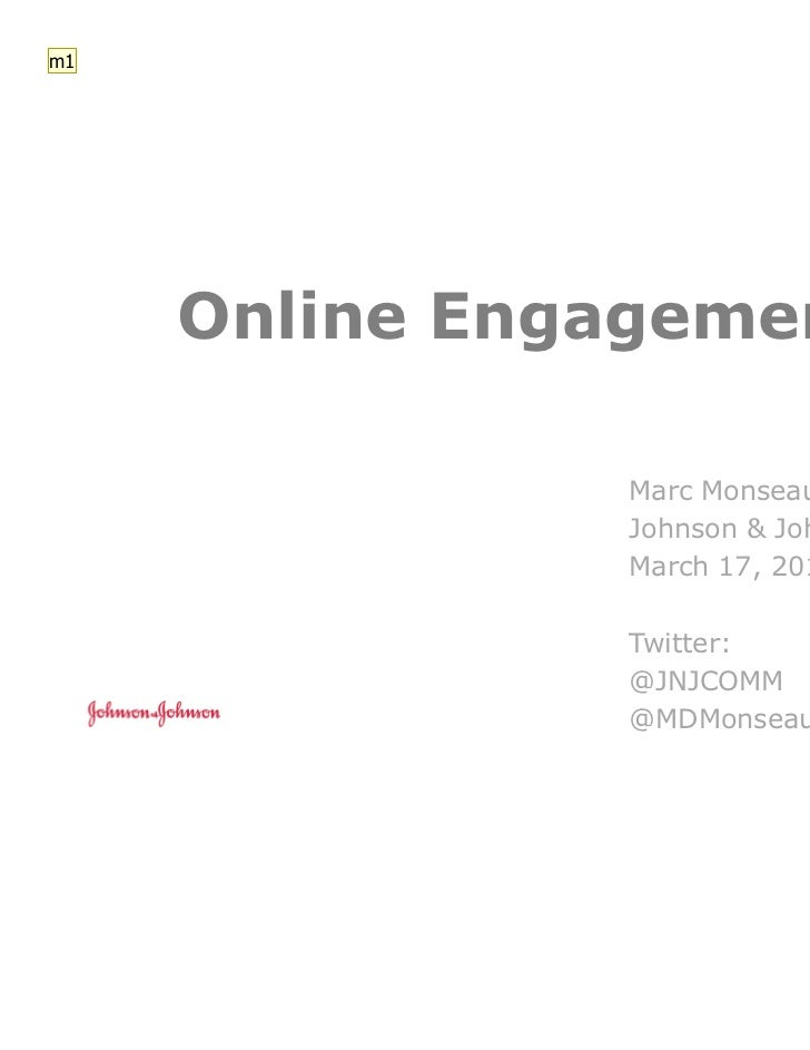 m1     Online Engagement                Marc Monseau                Johnson & Johnson                March 17, 2011       ...