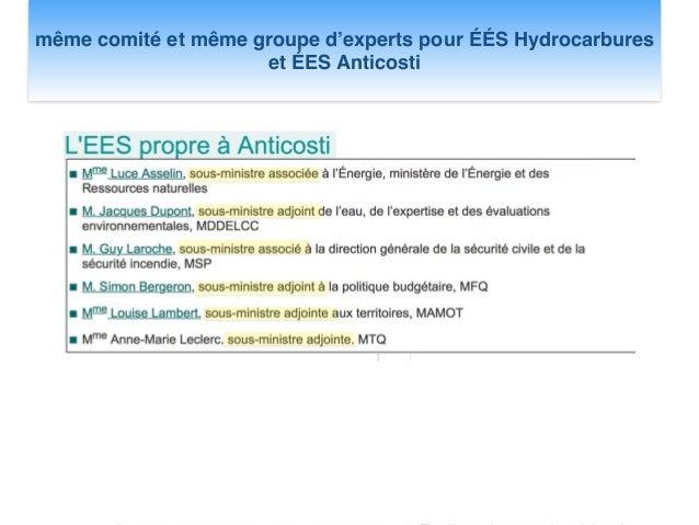ÉES Anticosti: Exploration pour le pétrole d'un hypothétique gisement ! même comité et même groupe d'experts pour ÉÉS Hydr...