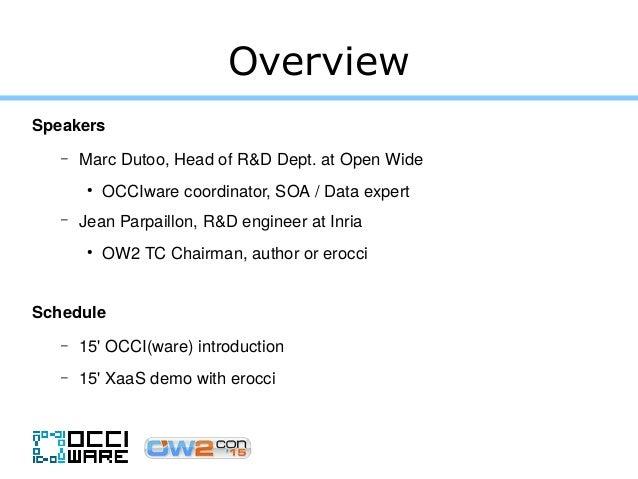 OCCIware, a formal framework for Everything as a Service. OW2con'15, November 18, 2015, Paris.  Slide 2