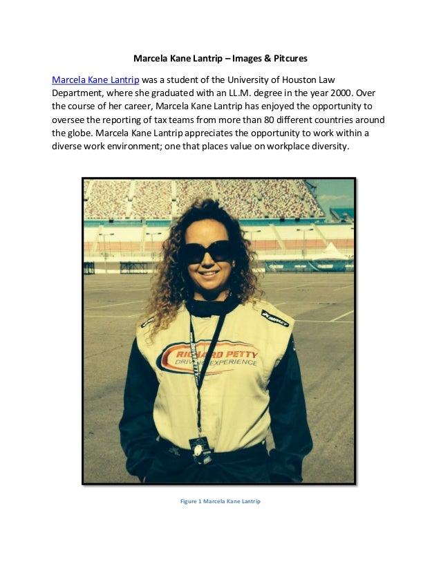 Marcela Kane Lantrip – Images & Pitcures Marcela Kane Lantrip was a student of the University of Houston Law Department, w...