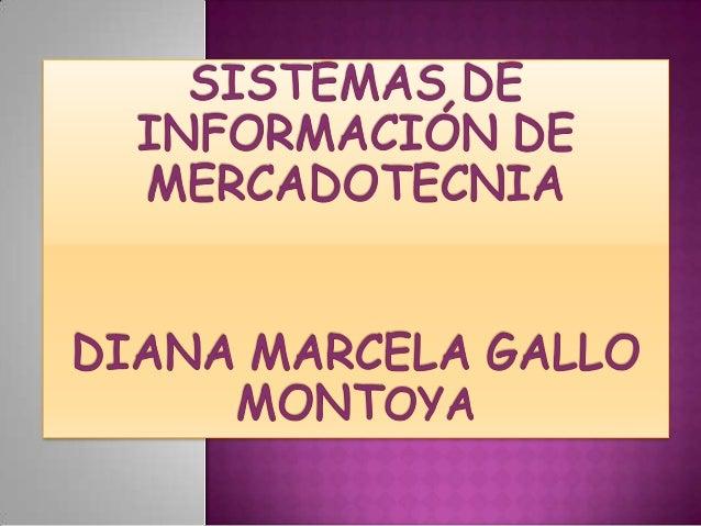 SISTEMA DE INFORMACIÓN DE                                                LA MERCADOTECNIA                                 ...