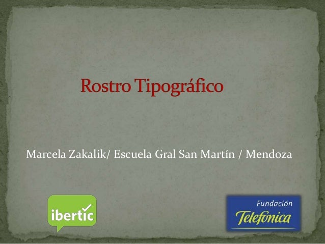 Marcela Zakalik/ Escuela Gral San Martín / Mendoza