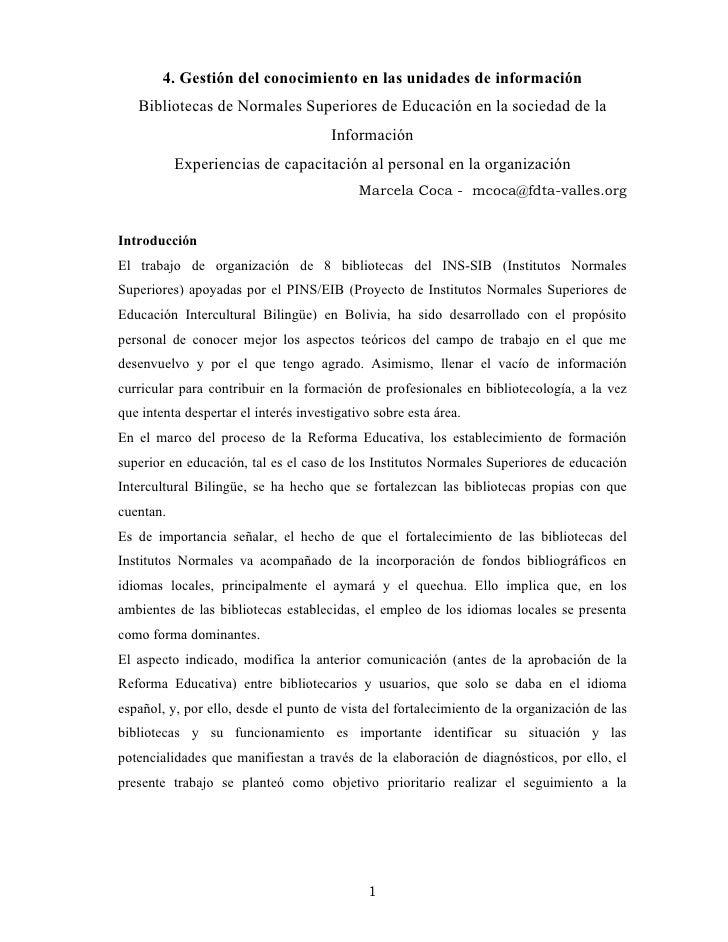 4. Gestión del conocimiento en las unidades de información    Bibliotecas de Normales Superiores de Educación en la socied...