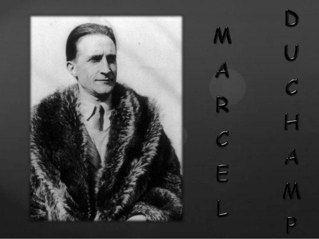 • Marcel Duchamp nasceu a 28 de julho de 1887 e faleceu a 2 de outubro de 1968. • Marcel tornou-se um influente pintor e e...