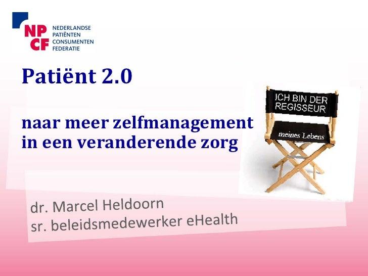 Patiënt 2.0naar meer zelfmanagementin een veranderende zorg