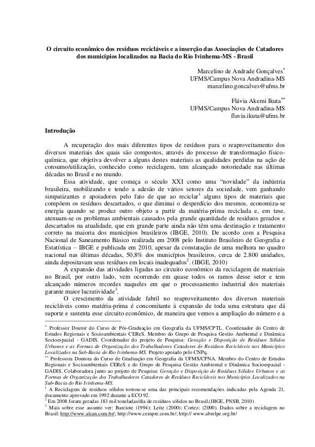 O circuito econômico dos resíduos recicláveis e a inserção das Associações de Catadores dos municípios localizados na Baci...