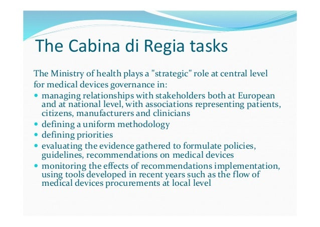 Conclusions  In Italy the governance of medical devices has been so far a long and a tortuous pathway.  A new organizati...