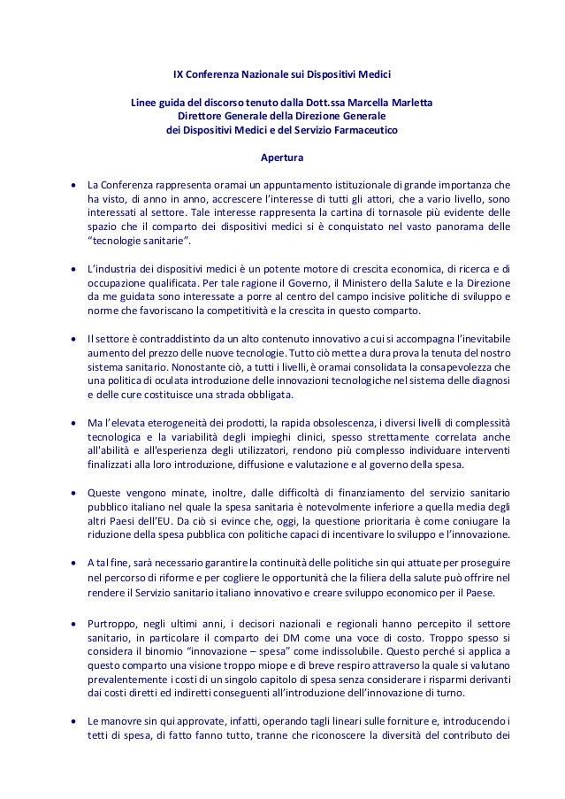 IX Conferenza Nazionale sui Dispositivi Medici Linee guida del discorso tenuto dalla Dott.ssa Marcella Marletta Direttore ...