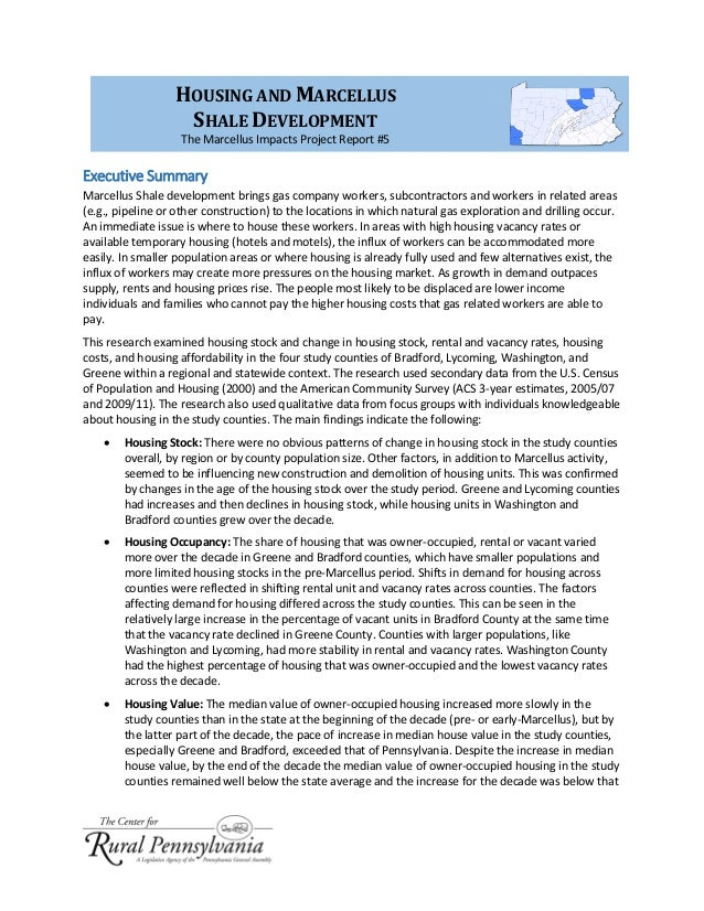 Executive Summary Marcellus Shale development brings gas company workers, subcontractors and workers in related areas (e.g...