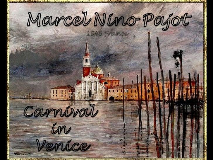 Marcel Nino Pajot<br />1945 France<br />Carnival <br />in <br />Venice<br />