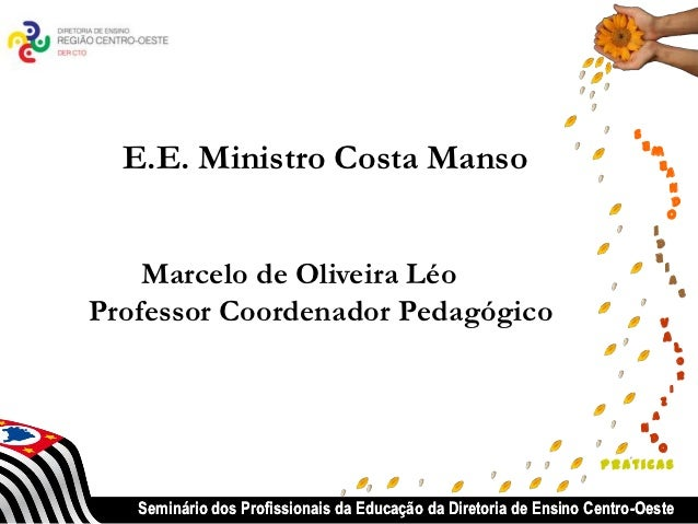s                                                                            em  E.E. Ministro Costa Manso                ...